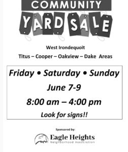 Community Yard Sale graphic. West Irondequoit Titus - Cooper - Oakview - Dake areas. Friday, Saturday, and Sunday June 7 - 9 from 8am - 4pm. Look for signs.