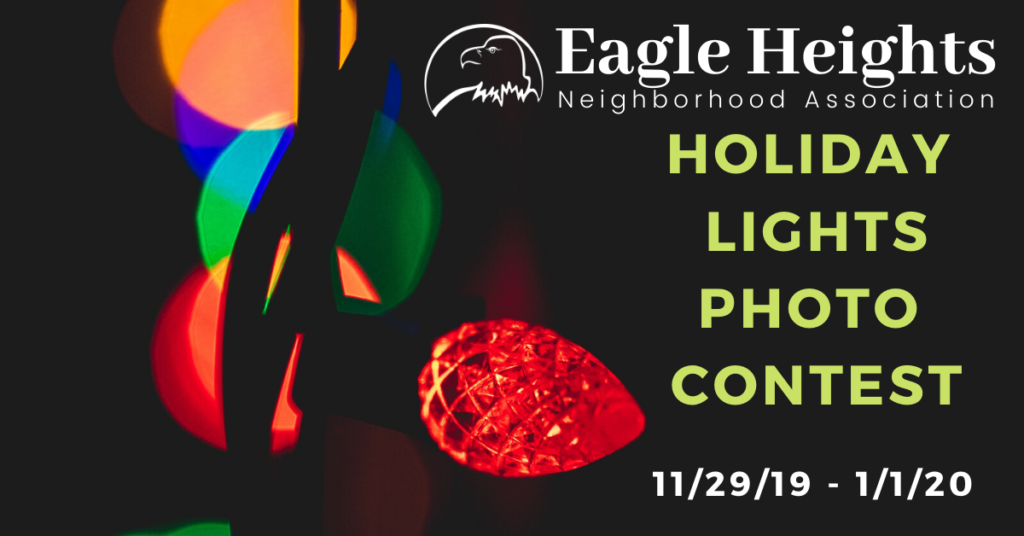 Graphic showing that the Eagle Heights Holiday Lights Photo Contest will run from 11/29/19 - 1/1/20