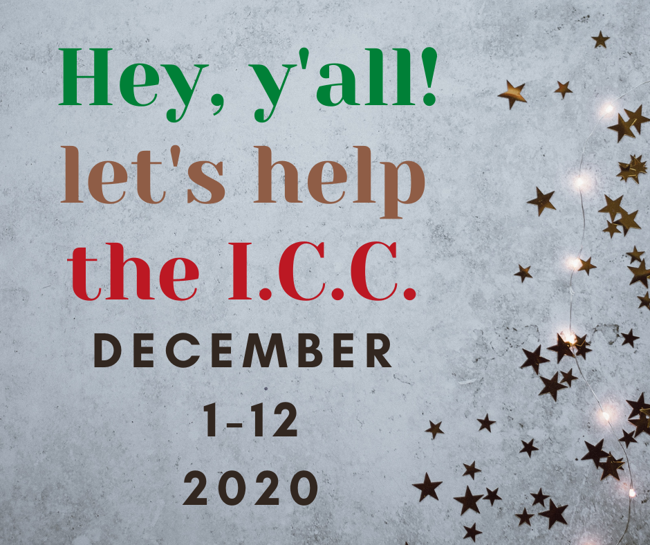 call for donations to the I.C.C. December 1 - 12